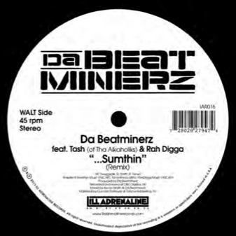 Da Beatminerz - ...Sumthin b/w Another World 7-Inch