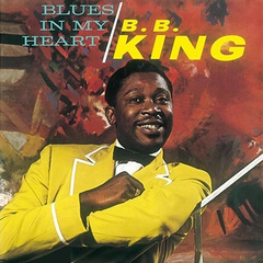 B.B. King - Blues In My Heart LP (180g)