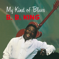 B.B. King - My Kind Of Blues LP (180g)