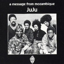 JuJu - A Message From Mozambique LP