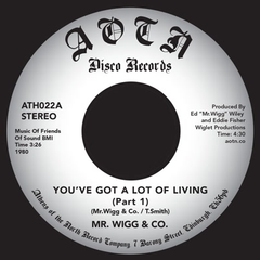 Mr. Wigg & Co - You've Got A Lot Of Living 7-Inch