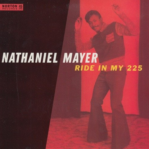 Nathaniel Mayer - Ride In My 225 / Mister Santa Claus 7-Inch