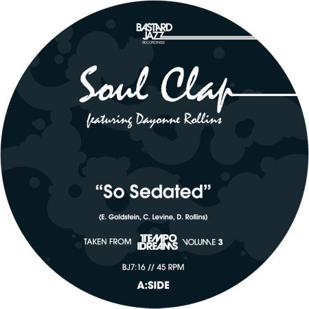 Soul Clap - So Sedated 7-Inch