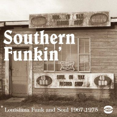 Southern Funkin: Louisiana Funk And Soul  1967-1979 2LP