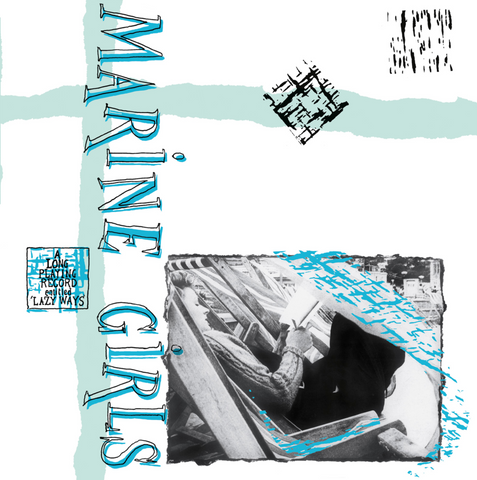 Marine Girls - Lazy Ways LP