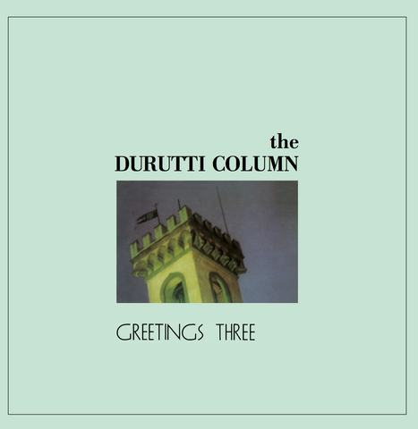Durutti Column - Greetings Three LP