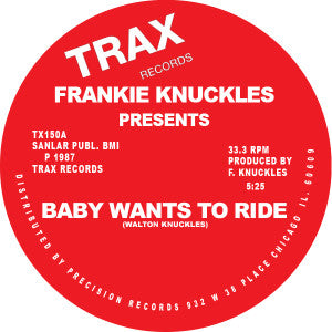 Frankie Knuckles - Baby Wants To Ride 12-Inch