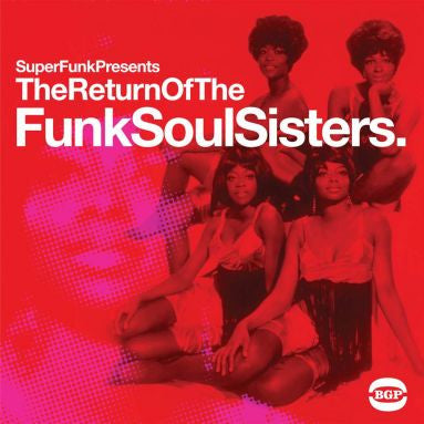 Superfunk Presents The Return Of The Funk Soul Sisters 2LP