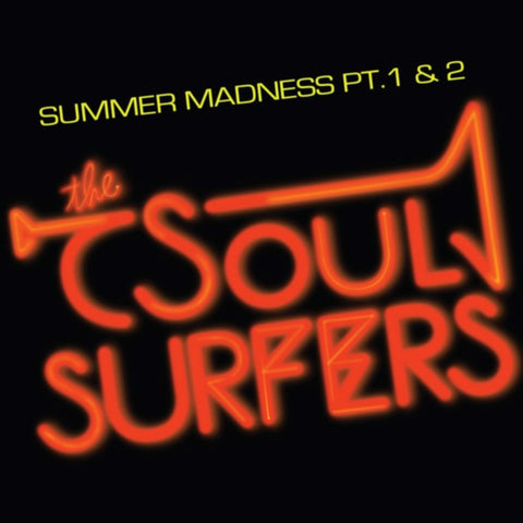 Soul Surfers - Summer Madness 7-Inch