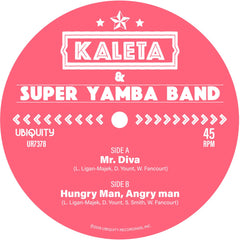 Kaleta & Super Yamba Band - Mr. Diva b/w Hungry Man, Angry Man 7-Inch