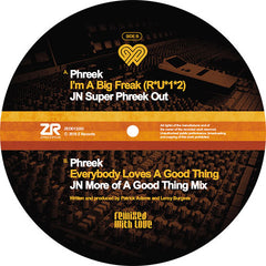 Phreek - I'm A Big Freak (Joey Negro Remix) EP