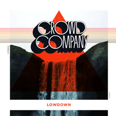 Crowd Company - Lowdown LP