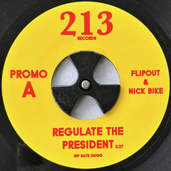 Flipout & NIck Bike - Regulate The President 7-Inch