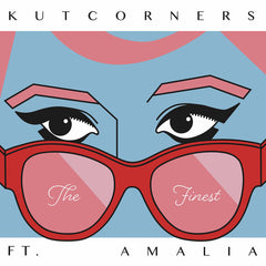 Kutcorners - The Finest feat Amalia 7-Inch