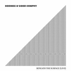 Oddisee & Good Cmpny - Beneath The Surface (Live) LP