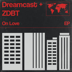 ZDBT + Dreamcast - On Love EP