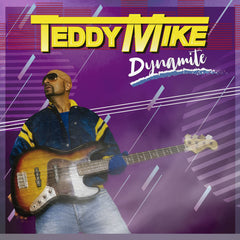 Teddy Mike - Dynamite LP