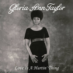 Gloria Ann Taylor - Love Is A Hurtin' Thing LP
