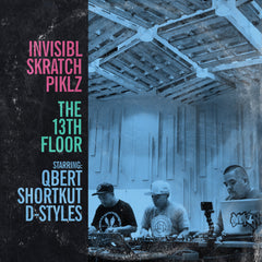 The Invisibl Scratch Piklz - The 13th Floor 2LP