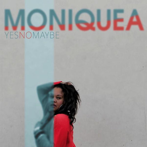 Moniquea - Yes No Maybe LP