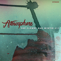 Atmosphere - Sad Clown Bad Winter #11 12-Inch EP