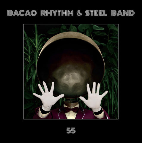 Bacao Rhythm & Steel Band - 55 LP