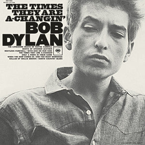 Bob Dylan - The Times They Are A Changin' LP (Mono)