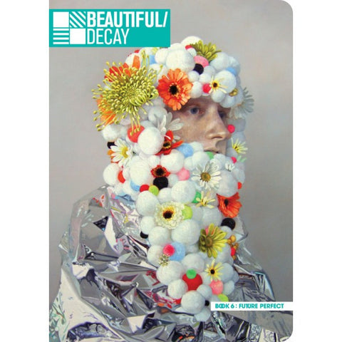 Beautiful Decay Book 6