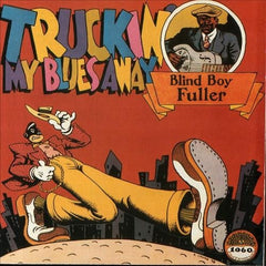Blind Boy Fuller - Truckin My Blues Away LP
