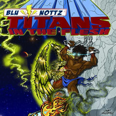 Blu & Nottz - Titans In The Flesh EP (Yellow Vinyl)