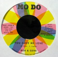 Bob & Gene - You Gave Me Love / Your Name