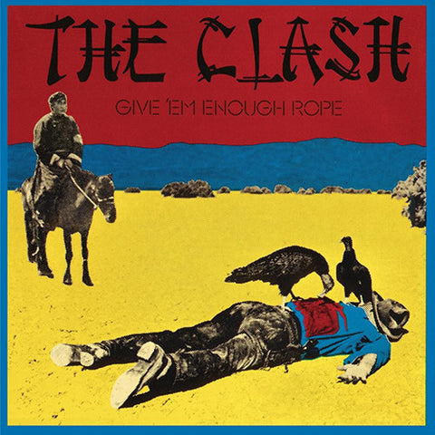 The Clash - Give Em Enough Rope LP (180g)