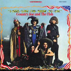 Country Joe and the Fish - I Feel Like I'm Fixin' To Die LP