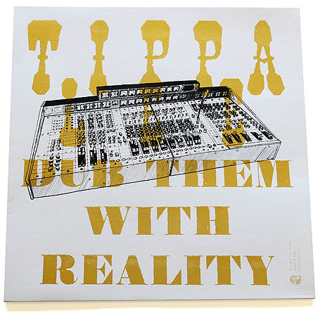 Tippa Lee - Dub Them With Reality LP