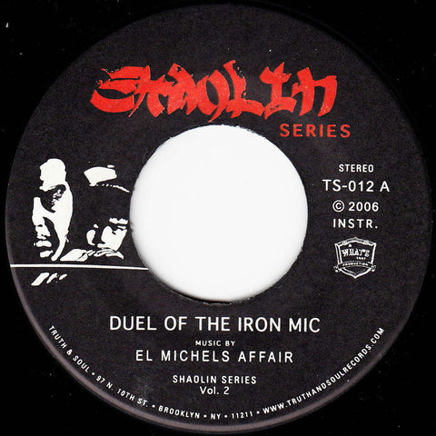 El Michels Affair - Duel of the Iron Mic / Bring The Ruckus
