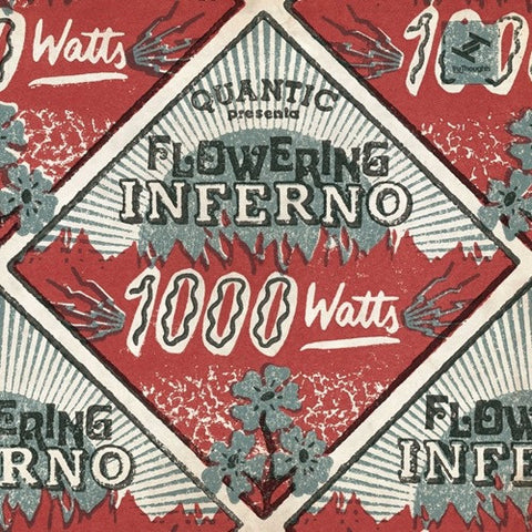 Quantic Presents Flowering Inferno - 1000 Watts 2LP