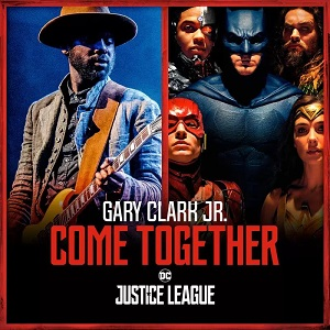Gary Clark Jr. and Junkie XL - Come Together 12-Inch