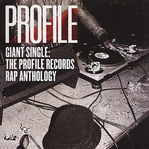 Giant Single - Profile Records Rap Anthology Vol 1 2LP