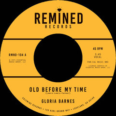 Gloria Barnes - Old Before My Time 7-Inch