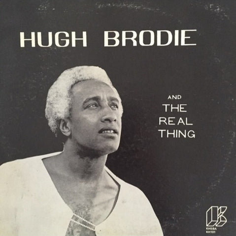 Hugh Brodie And The Real Thing LP