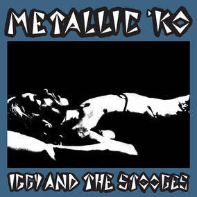 Iggy & The Stooges - Metallic K.O. LP