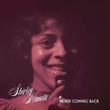 Shirley Nanette - Never Coming Back LP