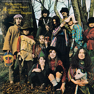 Incredible String Band - The Hangman's Beautiful Daughter LP