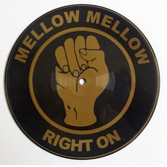 Lowrell - Mellow Mellow Right On 7-Inch Picture Disc