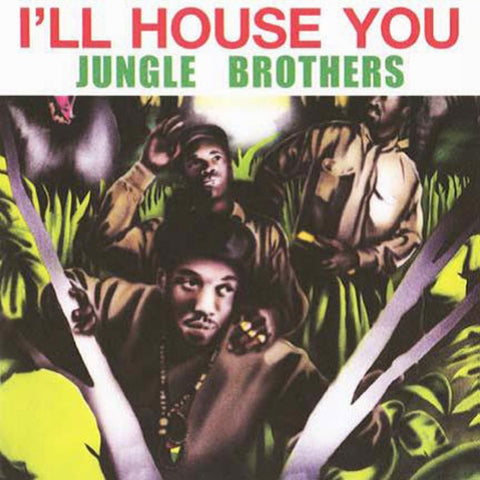 Jungle Brothers - I'll House You / On The Run 7-Inch