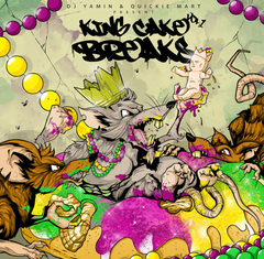 DJ Yamin And Quickie Mart - King Cake Breaks LP