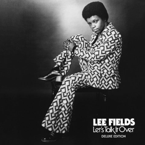 Lee Fields - Lets Talk It Over Deluxe 2LP