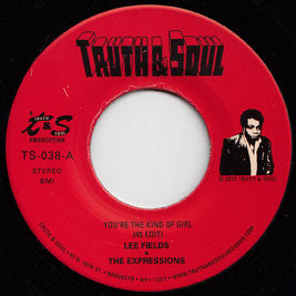 Lee Fields - You're The Kind Of Girl (45 Edit) 7-Inch
