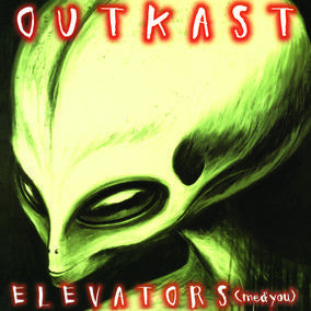 Outkast - Elevators (Me & You) Glow In The Dark 10-Inch
