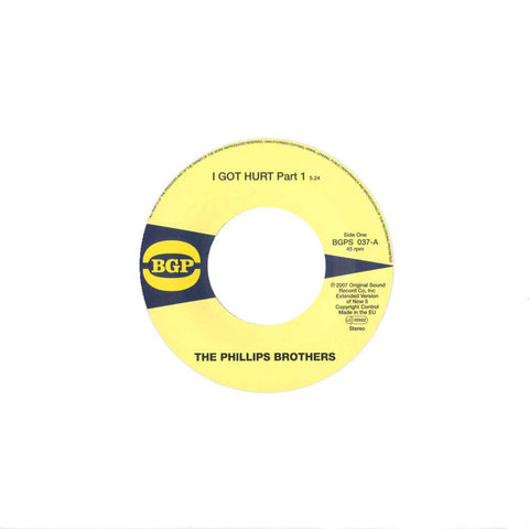 Phillips Brothers - I Got Hurt Part 1 & 2 7-Inch